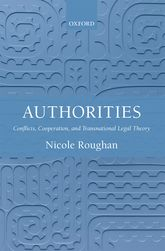 AuthoritiesConflicts, Cooperation, and Transnational Legal Theory