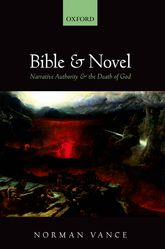 Bible and NovelNarrative Authority and the Death of God