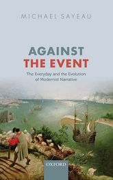 Against the EventThe Everyday and Evolution of Modernist Narrative