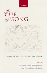 The Cup of SongStudies on Poetry and the Symposion