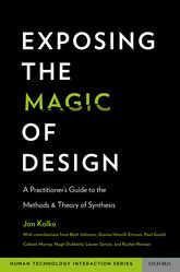 Exposing the Magic of DesignA Practitioner's Guide to the Methods and Theory of Synthesis