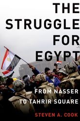 The Struggle for EgyptFrom Nasser to Tahrir Square