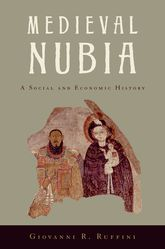 Medieval NubiaA Social and Economic History
