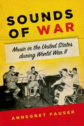Sounds of WarMusic in the United States during World War II