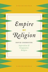 Empire of ReligionImperialism and Comparative Religion