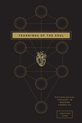 Yearnings of the SoulPsychological Thought in Modern Kabbalah