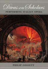 Divas and ScholarsPerforming Italian Opera
