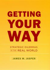 Getting Your WayStrategic Dilemmas in the Real World