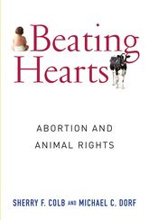 Beating HeartsAbortion and Animal Rights