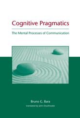 Cognitive PragmaticsThe Mental Processes of Communication