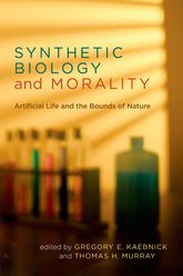 Synthetic Biology and MoralityArtificial Life and the Bounds of Nature