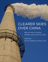Clearer Skies Over ChinaReconciling Air Quality, Climate, and Economic Goals