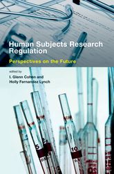 Human Subjects Research RegulationPerspectives on the Future