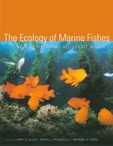 The Ecology of Marine FishesCalifornia and Adjacent Waters