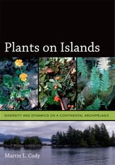 Plants on IslandsDiversity and Dynamics on a Continental Archipelago