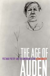The Age of AudenPostwar Poetry and the American Scene
