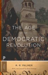 The Age of the Democratic RevolutionA Political History of Europe and America, 1760-1800