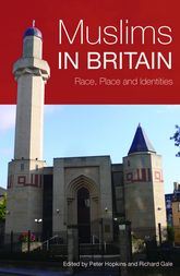 Muslims in BritainRace, Place and Identities