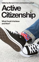Active CitizenshipWhat Could it Achieve and How?