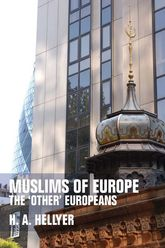 Muslims of Europe The 'Other' Europeans