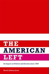 The American LeftIts Impact on Politics and Society since 1900