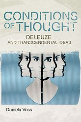 Conditions of ThoughtDeleuze and Transcendental Ideas