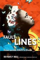 Fault Lines: Views across Haiti's Divide
