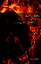 Silencing the Demon's AdvocateThe Strategy of Descartes' Meditations