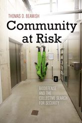 Community at RiskBiodefense and the Collective Search for Security