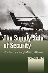 The Supply Side of SecurityA Market Theory of Military Alliances