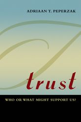 TrustWho or What Might Support Us?