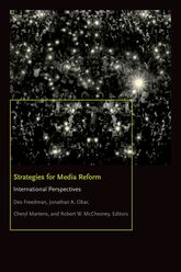 Strategies for Media ReformInternational Perspectives