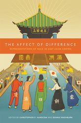 The Affect of DifferenceRepresentations of Race in East Asian Empire