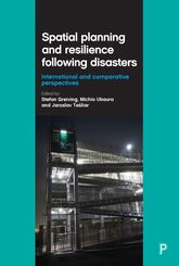 Spatial Planning and Resilience Following DisastersInternational and Comparative Perspectives