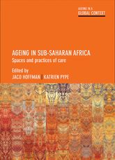Ageing in Sub-Saharan AfricaSpaces and Practices of Care