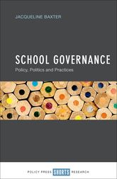 School GovernancePolicy, Politics and Practices