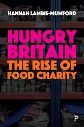 Hungry BritainThe Rise of Food Charity