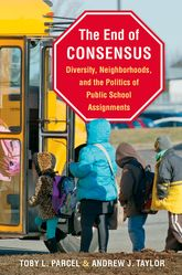 End of ConsensusDiversity, Neighborhoods, and the Politics of Public School Assignments