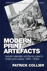 Modern Print ArtefactsTextual Materiality and Literary Value in British Print Culture, 1890-1930s