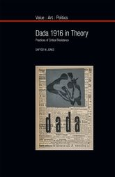 Dada 1916 in TheoryPractices of Critical Resistance