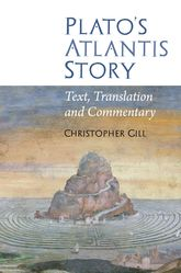 Plato's Atlantis StoryText, Translation and Commentary