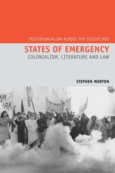 States of EmergencyColonialism, Literature and Law