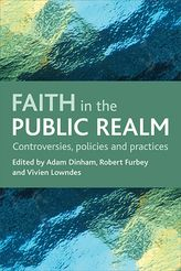 Faith in the public realmControversies, policies and practices