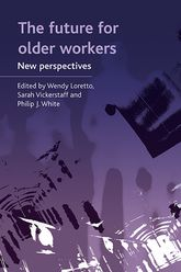 The future for older workers: New perspectives
