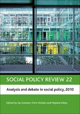 Social policy review 22Analysis and debate in social policy, 2010