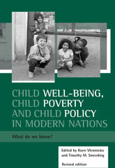 Child well-being, child poverty and child policy in modern nations (Revised 2nd Edition): What do we know?