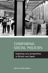 Comparing social policiesExploring new perspectives in Britain and Japan