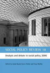 Social Policy Review 18Analysis and debate in social policy, 2006