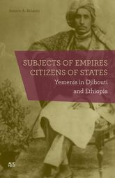 Subjects of Empires/Citizens of StatesYemenis in Djibouti and Ethiopia